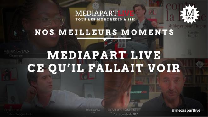Mediapart Live. Retrouvez nos meilleurs moments