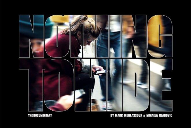 Nothing to Hide - documentaire sur la surveillance en cours de réalisation