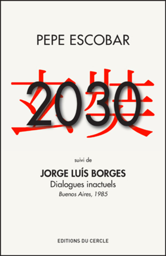 2030, de Pepe Escobar