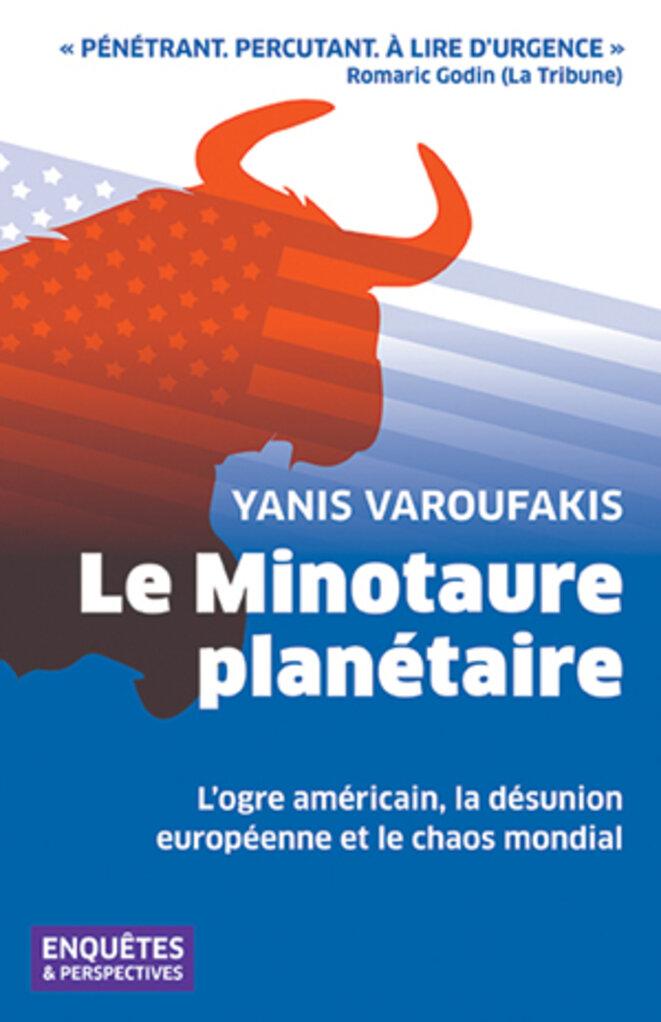 Le Minotaure planétaire, de Yanis Varoufakis