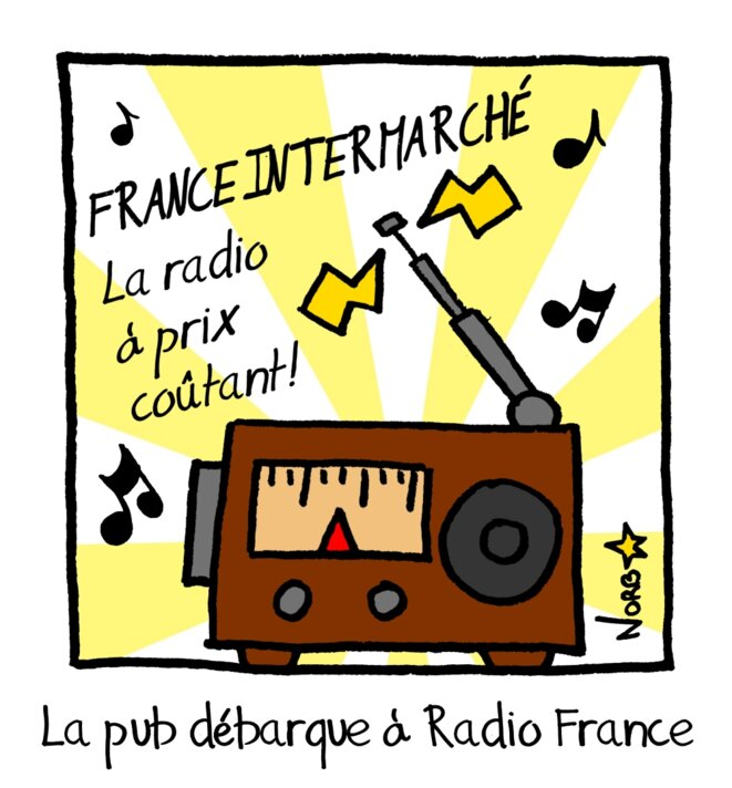 La pub débarque à Radio France © Norb