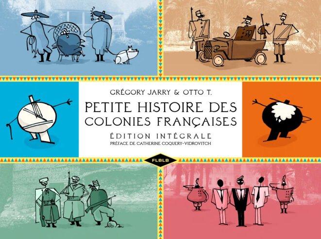 Petite histoire des colonies françaises © Grégory Jarry et Otto T.