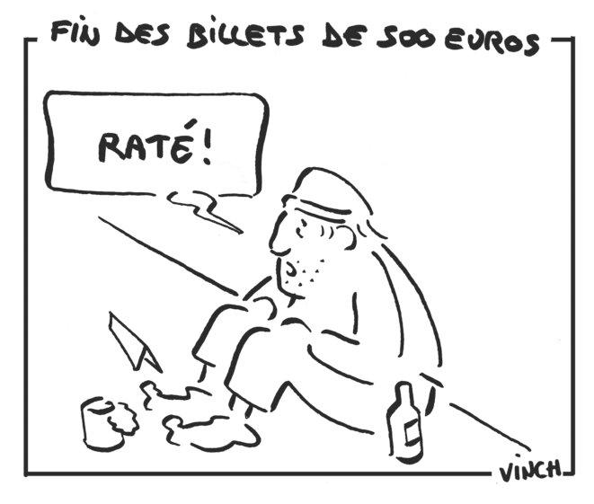 fin des billets de 500 euros © vinch