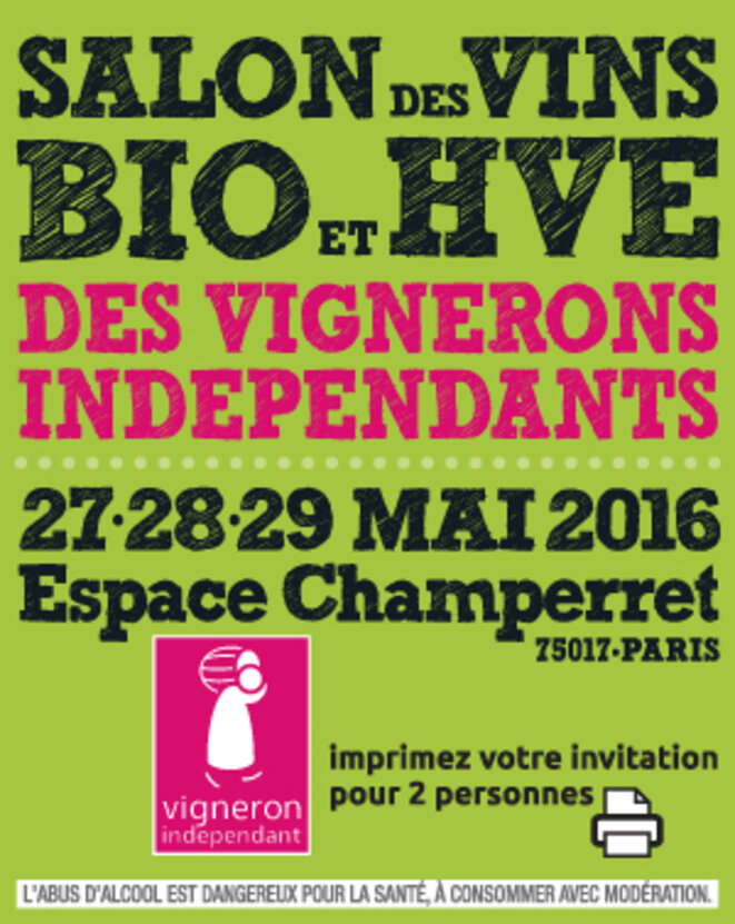 Un bon plan pour le salon des vins bio et hve fin mai - Invitation salon des vignerons independants ...