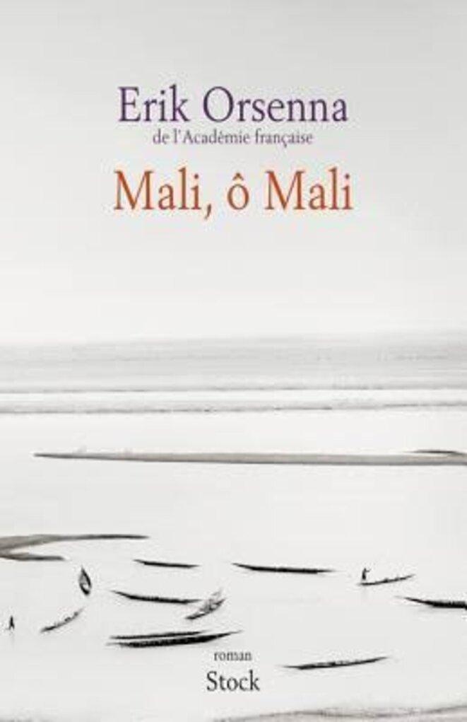Eric Orsenna Mali ô Mali