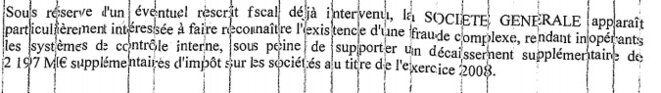 Part of a key report on the Kerviel affair that was ignored then shredded.