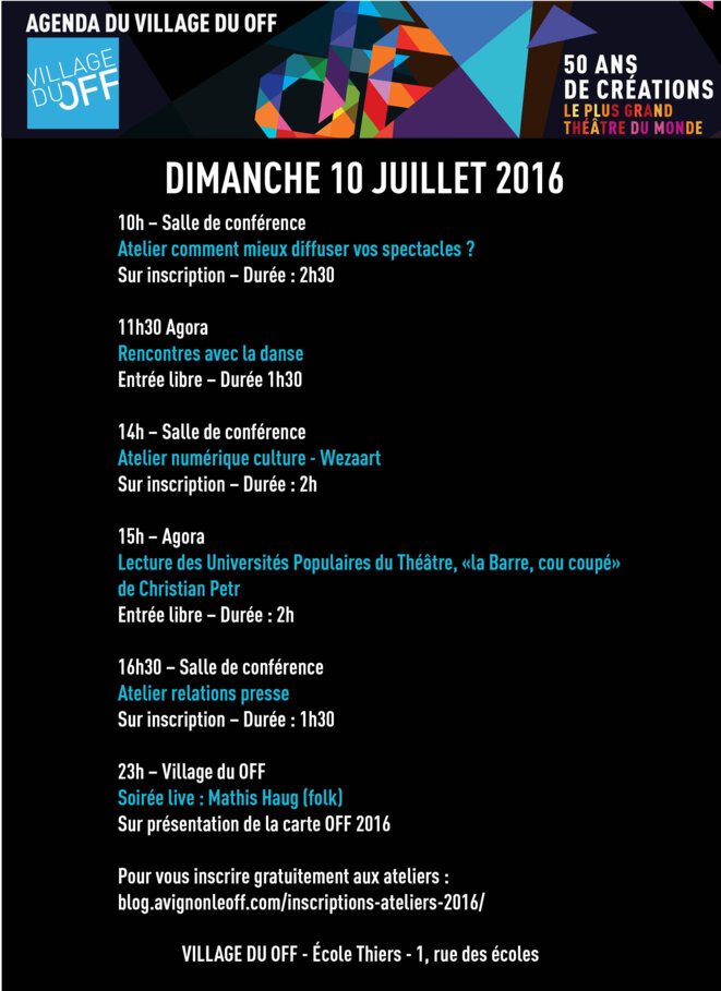 Agenda du Village du OFF du 10/07/2016 © Avignon le OFF