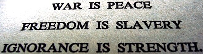 war-is-peace-freedom-is-slavery