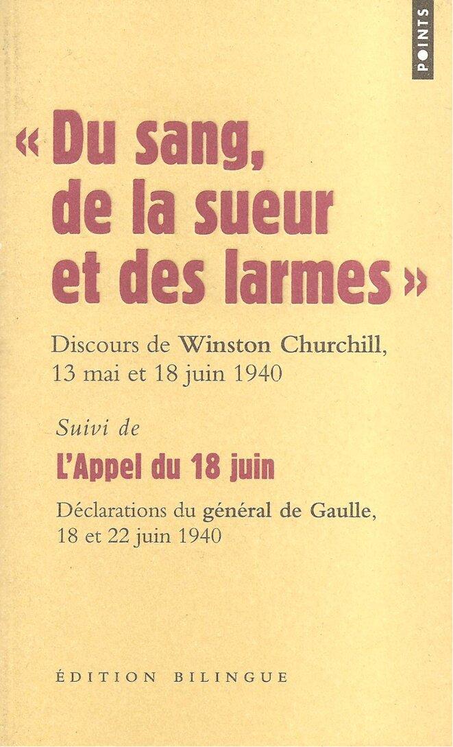Du sang, de la sueur et des larmes. Discours de Winston CHURCHILL en mai et juin 1940 © Winston CHURCHILL, Premier Ministre de Grande Bretagne, en 1940