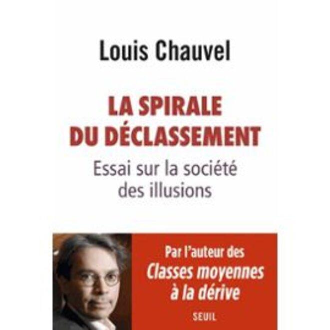 la-spirale-du-declassement-essai-sur-la-societe-des-illusions-de-louis-chauvel-1081670317-ml