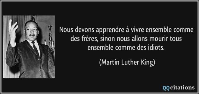 quote-nous-devons-apprendre-a-vivre-ensemble-comme-des-freres-sinon-nous-allons-mourir-tous-ensemble-martin-luther-king-180259