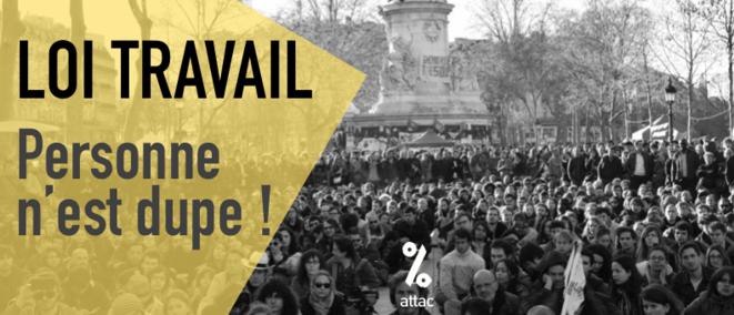 loi travail personne n'est dupe ! © Attac France