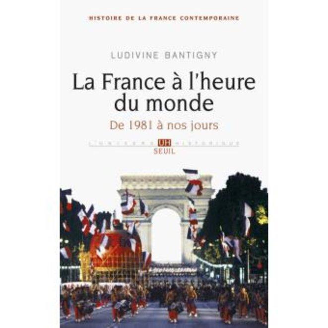 """""""La France à l'heure du monde"""", Ludivine Bantigny."""