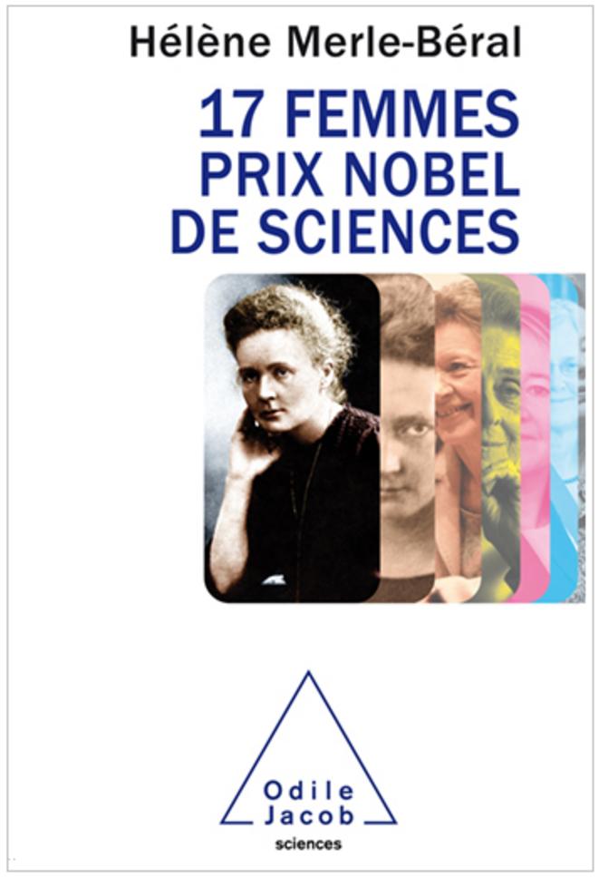 17 femmes prix Nobel de sciences par Hélène Merle-Béral © Odile Jacob