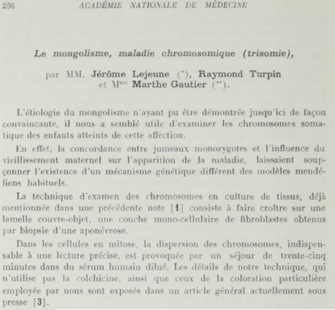 La publication princeps, dans les Comptes Rendu de l'Académie des Sciences (séance du 26 janvier 1959), décrivant la découverte de la trisomie 21.