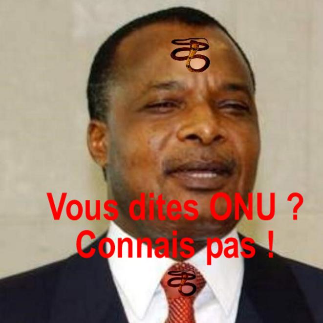 "Sassou : ""ONU ? Connais pas !"""