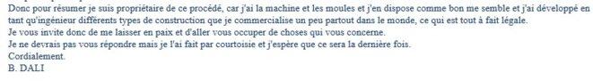 Le 6 Novembre 2016 M. Dali avoir racheté les brevets frauduleux et les machines.