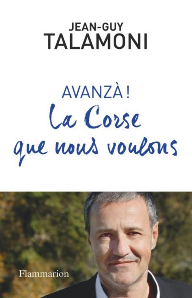 Avanzà, La Corse que nous voulons © Jean-Guy TALAMONI