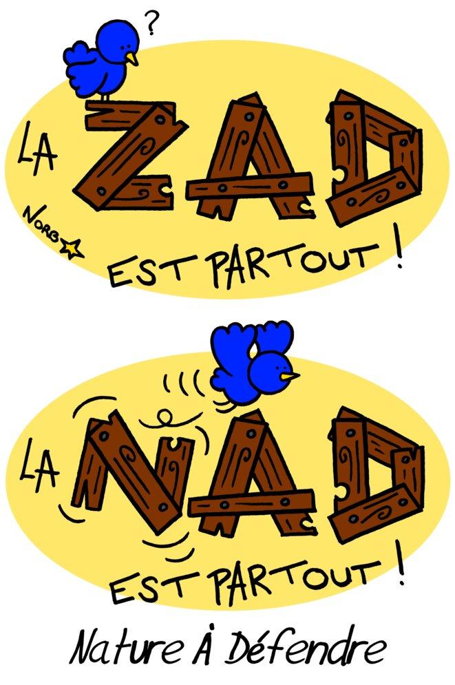 Évacuation de la ZAD repoussée... Tous Nadistes! © Norb