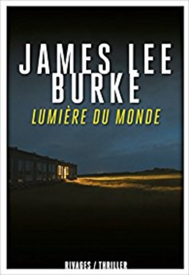 lumiere-du-monde-james-lee-burke