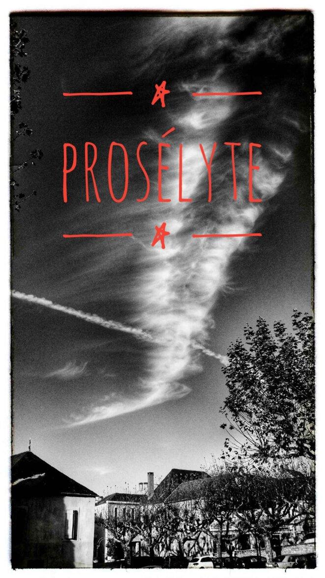 Le prosélyte © PAJ