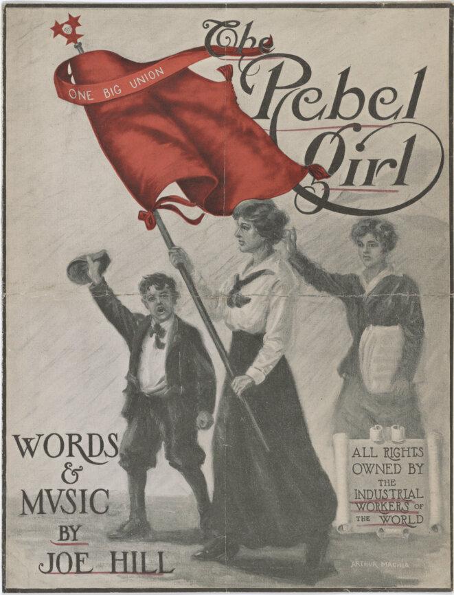 «Rebel Girl », partition d'une chanson composée par Joe Hill pour Elizabeth Gurley Flynn © IWW