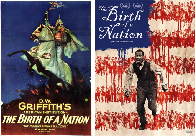 D.W. Griffith, « The Birth of a Nation », 1915. Nate Parker, « The Birth of a Nation », 2016.