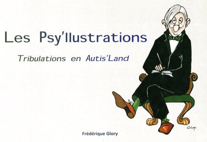 Les Psy'Illustrations - Tributations en Autis'Land © Frédrique Glory
