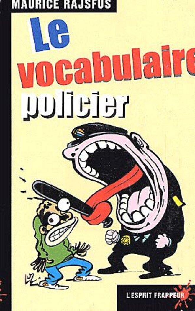 rajsfus-vocabulaire-policier