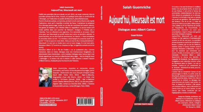 Aujourd'hui, Meursault est mort (Dialogue avec Albert Camus) © SALAH GUEMRICHE