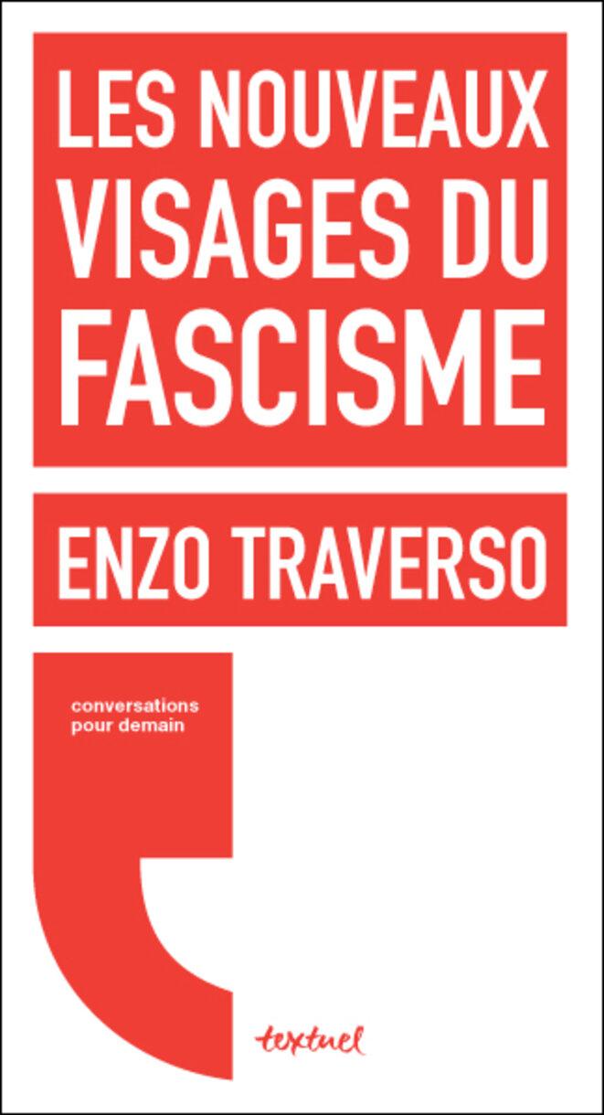 les-nouveaux-visages-du-fascisme-traverso
