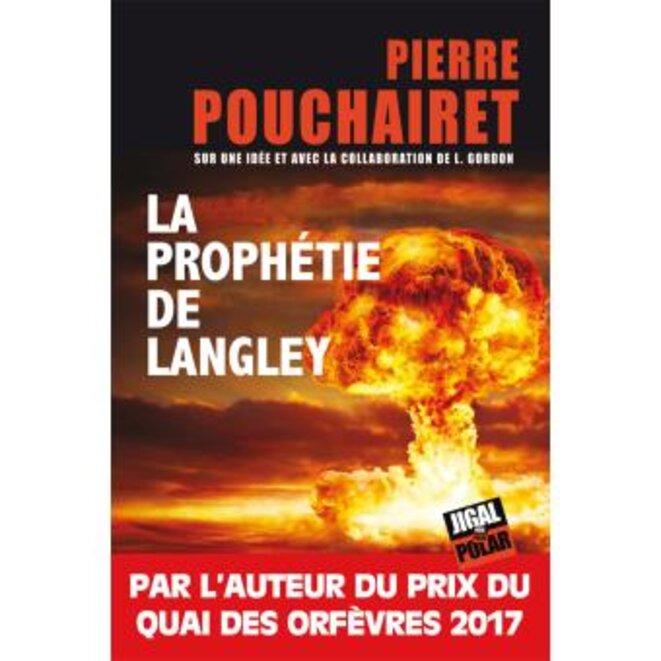 La Prophétie de Langley, Pierre Pourchairet © JG