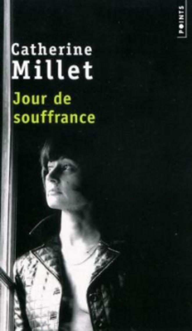 Jour de souffrance de Catherine Millet (Points)