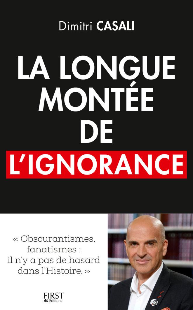 La longue montée de l'ignorance, par Dimitri Casali