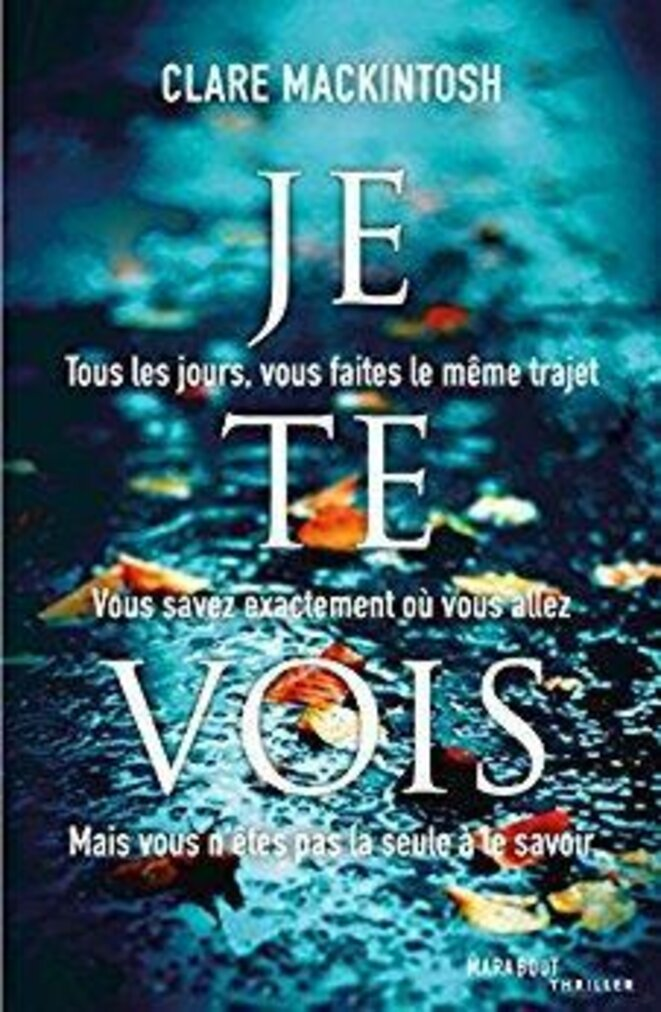 je te vois, Clare Mackintosh