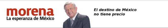 """""""Morena : l'espérance du Mexique / Le destin du Mexique n'a pas de prix."""" © MORENA"""