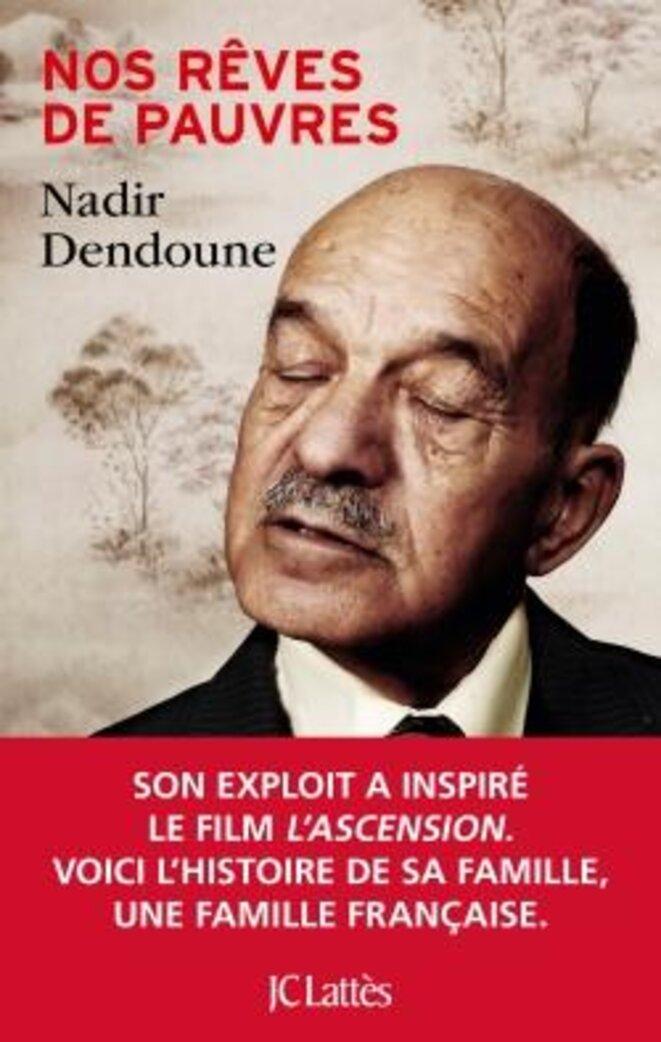 """""""Nos rêves de pauvres"""" par Nadir Dendoune - Editions JC Lattès"""