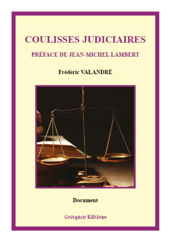 Coulisses Judicaires © Frédéric Valandré