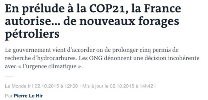 Ministre de l'économie, Emmanuel Macron a imposé la signature de deux nouveaux permis pétroliers en prélude à la COP21