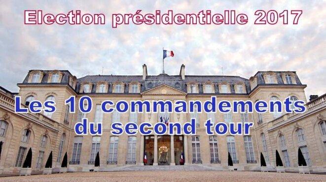 Les 10 commandements du second tour ... © Pierre Reynaud