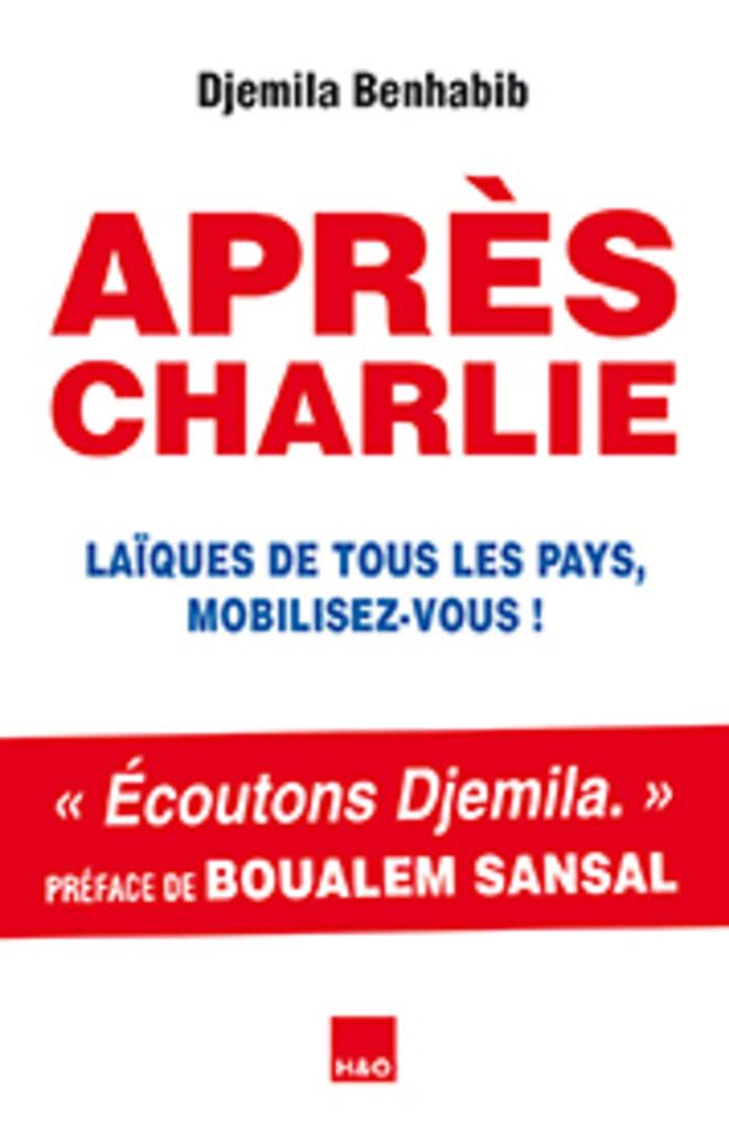 Après Charlie de Djemila Benhabib