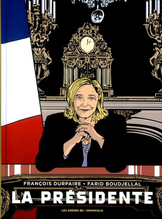 La Présidente © François Dupaire & Farid Boudjellal