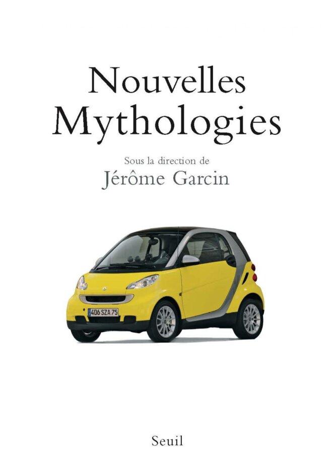 En 2007, le Seuil a proposé un nouveau livre inspiré de celui de Barthes et proposant les nouveaux mythes de l'époque. Quoique décevant dans son contenu, le livre était en lui-même une bonne idée. © Éditions du Seuil