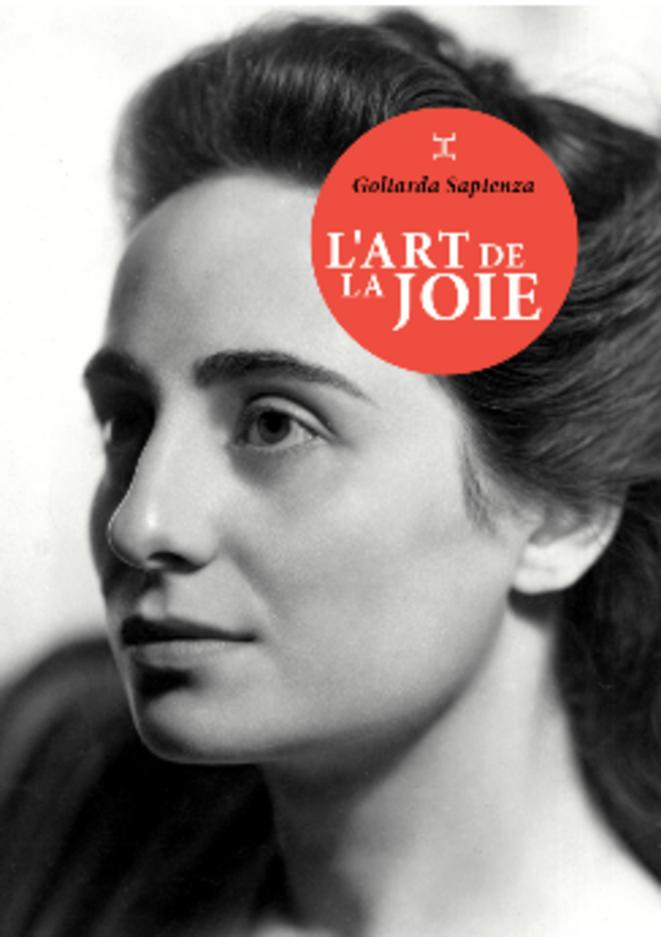 L'Art de la joie de Goliarda Sapienza (Editions Le Tripode)