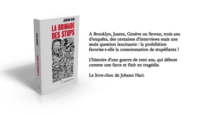 La Brimade des stups © Johann Hari