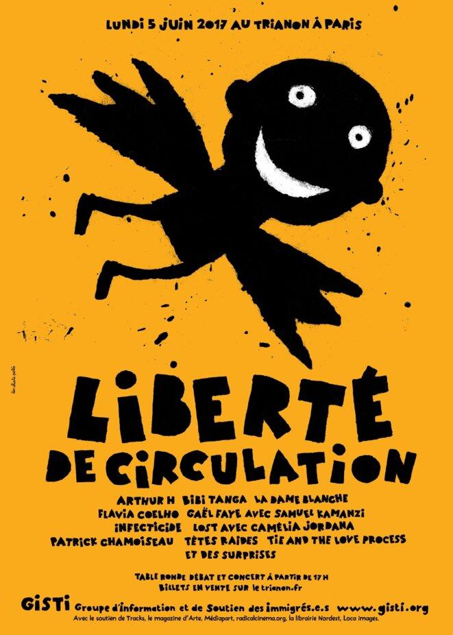 Affiche du concert «Liberté de circulation» du 5 juin 2017 à Paris, au Trianon, en soutien au Gisti © Les chats pelés