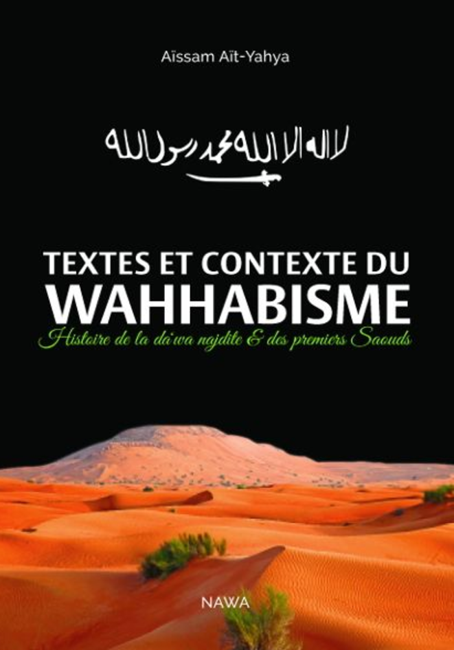 """Aïssam Aït-Yahya """"Texte et contexte du Wahhabisme"""""""
