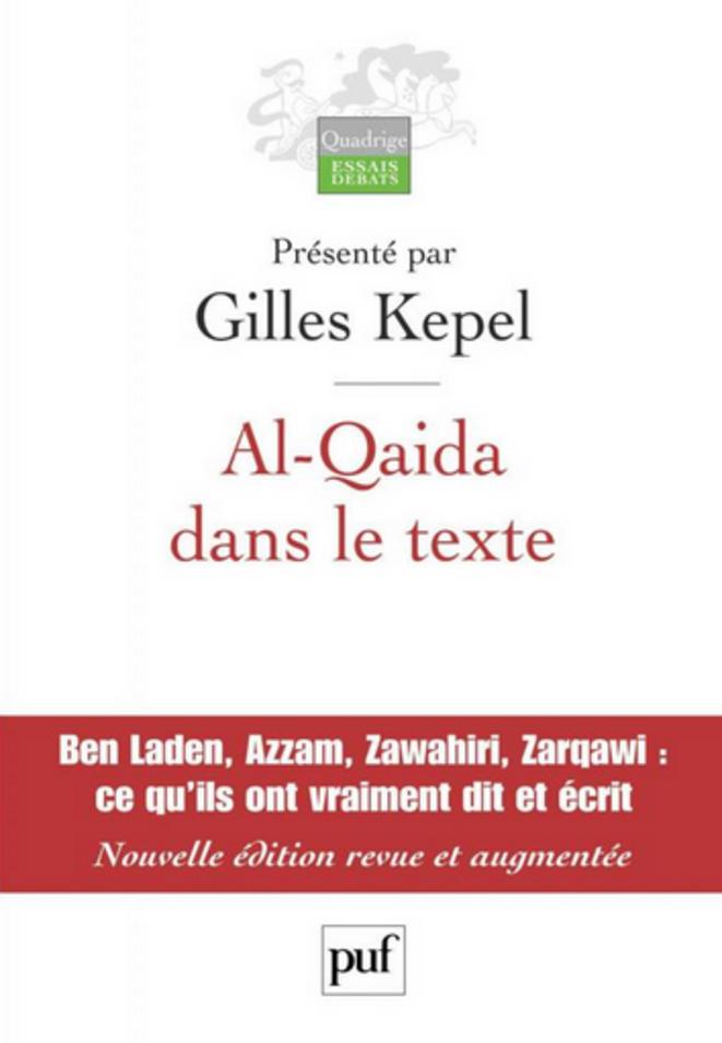 """Gilles Kepel """"Al Qaida dans le texte"""""""