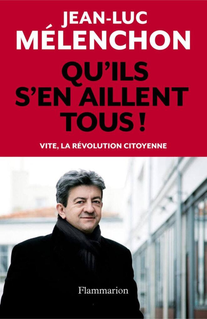 """Dans ses meetings, Jean-Luc Mélenchon invitait son public à scander """"Dégagez !""""."""