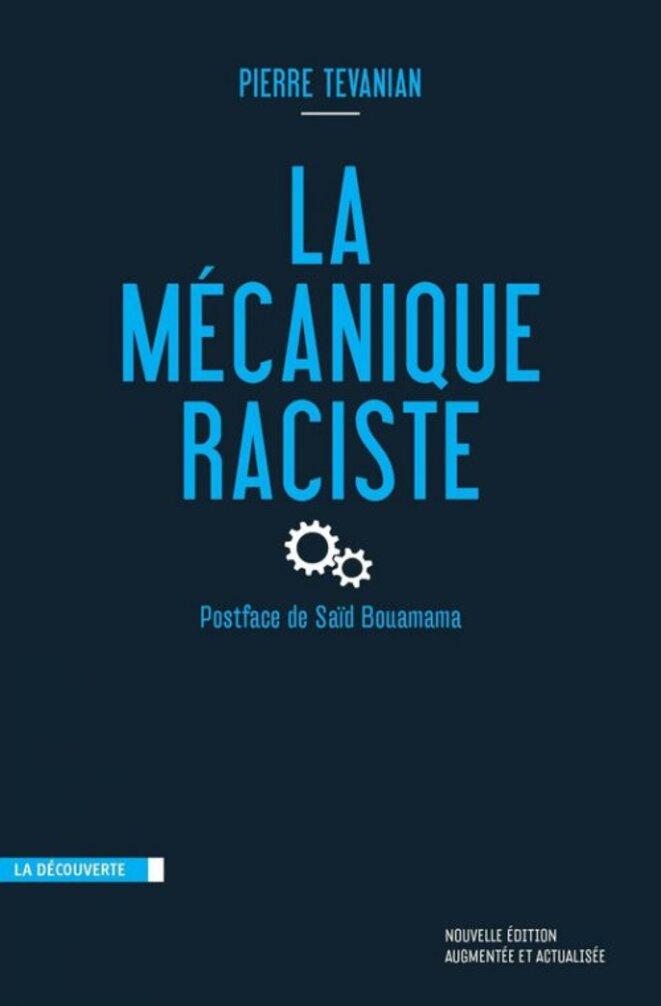 Le racisme comme système,Rencontre le 5 mai autour du livre La mécanique raciste © Pierre Tevanian